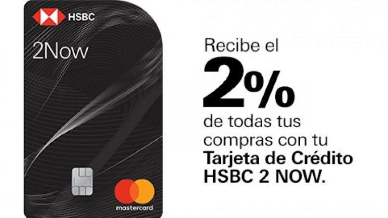 HSBC 2Now: La tarjeta que más dinero en efectivo te regresa.